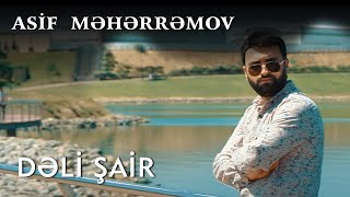 Asif Meherremov-Deli Sair (Official Music Video)(2020)