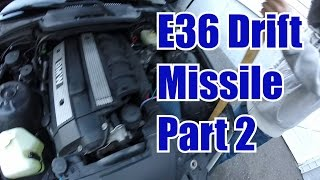 E36 Drift Missile Build - Part 2 - Radiator Swap