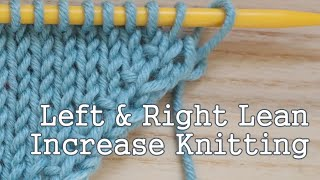 A super quick, no waffle instruction today on how to increase in knitting, both for a left and right lean increase using the knit stitch. I hope you find it useful!