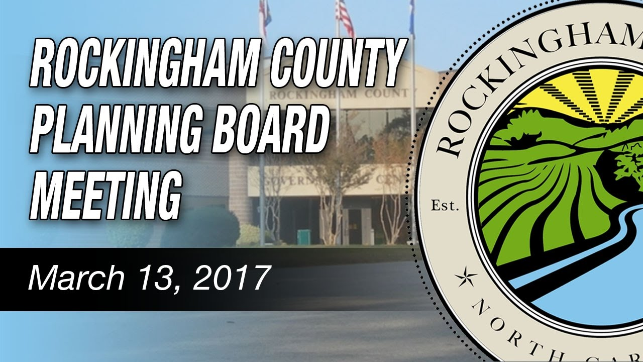 March 13 2017 rockingham county planning board youtube for Rceno