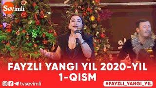 FAYZLI YANGI YIL 2020-YIL 1-qism