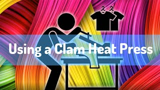 Using a Clam Heat Press Machine - Set the time, temperature & pressure - Sublimation Vinyl Tutorial