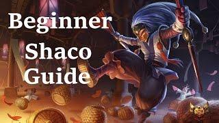 Beginner Shaco Guide