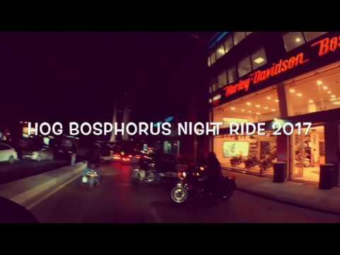 "H.O.G Bosphorus Night Ride 😎🤘🏍💨 ""The opening of the season in 2017"""