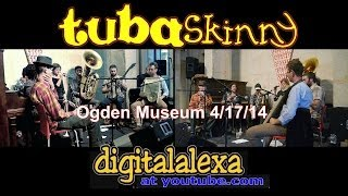 "Tuba Skinny -""Sidewalk Blues"" - Ogden Museum 4/17/14 - MORE at DIGITALALEXA   channel"