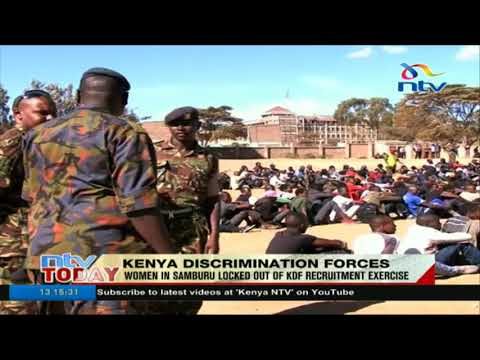 Women in Samburu locked out of KDF recruitment exercise