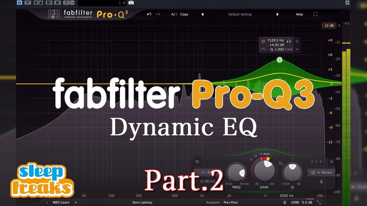 fabfilter Pro-Q 3 New Functions Tutorial 2  Dynamic EQ