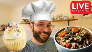 Beef and Barley Stew With Vanilla Cupcakes! | November 5th Cooking Live Stream