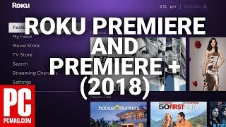 Roku Premiere and Roku Premiere+ (2018)