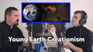 How do you justify Young Earth creationism?