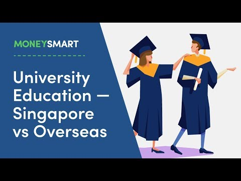 Singapore vs Overseas University Education - What Do You Need to Consider?
