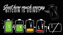 Just how much energy is Bitcoin using?