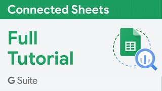 Connected Sheets | Full Tutorial
