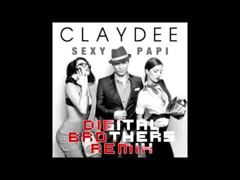 Claydee - Sexi Papi (Digital Brothers Remix)