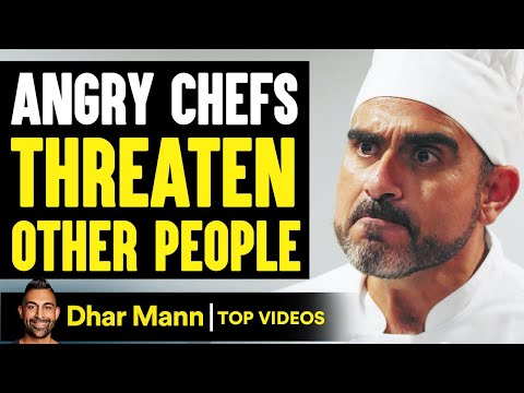 Angry Chefs THREATEN People, What Happens Next WILL SHOCK YOU!   Dhar Mann