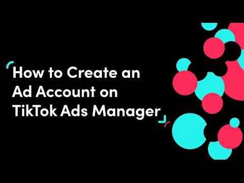 Cách tạo một tài khoản quảng cáo trên TikTok
