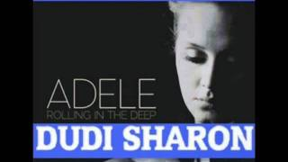 ADELE-ROLLING IN THE DEEP-DUDI SHARON CLUB MIX 2011