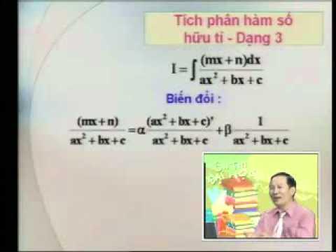 Ôn thi Đại học: Tích phân hàm số hữu tỷ (P1-2).avi