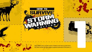 How To Survive: Storm Warning Edition - Part 1 Walkthrough - (Xbox One 1080p 60fps)