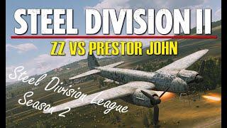 ZZ vs Prestor John! Steel Division 2 League, Season 2 Playoffs, Round 1 - Game 2 (Slutsk West, 1v1)