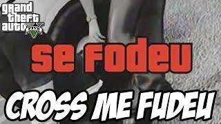 GTA V - CROSS ME FUDEU Especial 10 anos GTA San Andreas