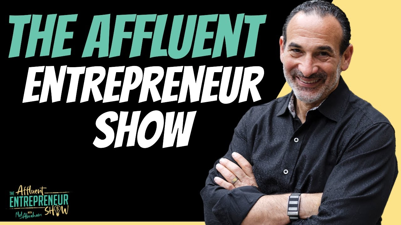 TAE 000 Welcome to The Affluent Entrepreneur Show