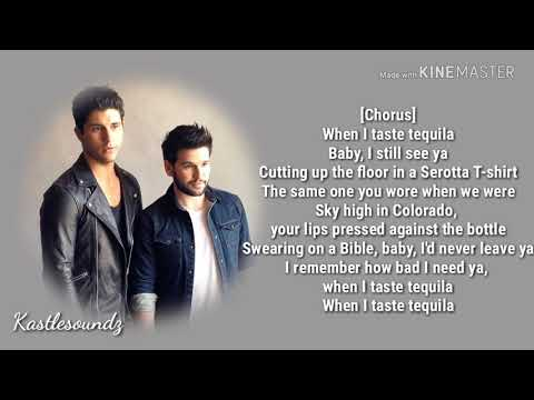 Dan And Shay - Tequila (Lyrics)
