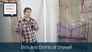 Drywall Installation Dos & Don