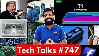 Tech Talks #747 - Oppo T1, Huawei Mate X Folding Phone, Nokia 9 Photo, Intel 5G MODEM, Trump 6G