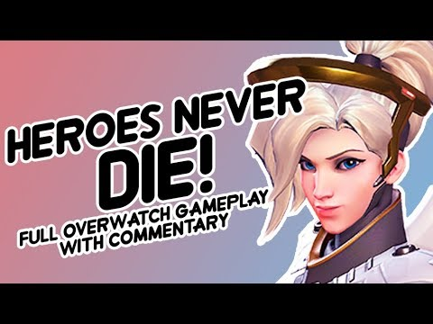Heroes Never Die! Zero Death Mercy - Overwatch Full Gameplay with Commentary