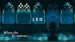 LEO: When the Ex returns . . . 1/18 - 2/1