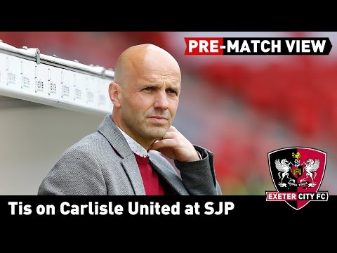 PRE-MATCH VIEW: Tis on Carlisle United at SJP | Exeter City Football Club
