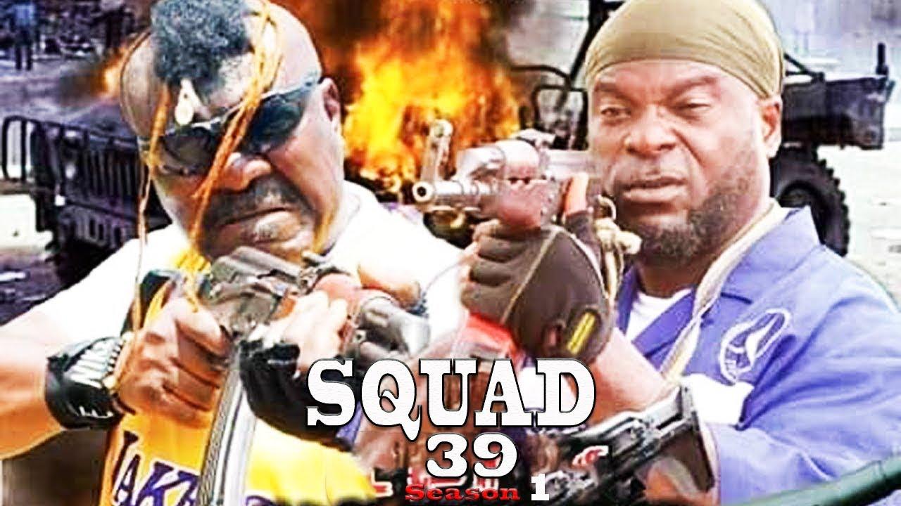 Download Squad 39 Season 1 (NEW MOVIE) - 2019 Latest Nigerian Nollywood Movie