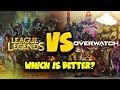 League VS Overwatch. Which is Better?