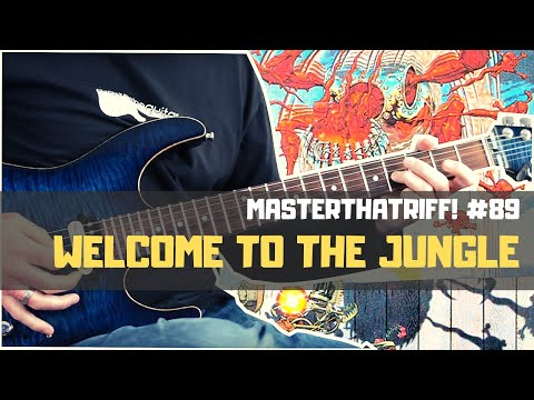 """""""Welcome To The Jungle"""" by Guns N' Roses - Riff Guitar Lesson w/TAB - MasterThatRiff! 89"""