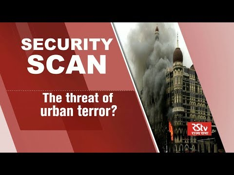 Security Scan : The Threat of Urban Terror