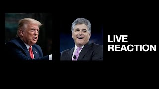 Reacting to former President Trump's interview with Sean Hannity