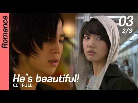 [CC/FULL] He's Beautiful! EP03 (2/3) | 미남이시네요