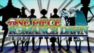 One Piece Romance Dawn - Intro