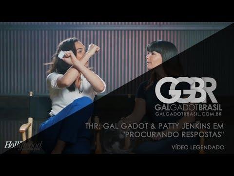 """THR: Gal Gadot & Patty Jenkins em """"Procurando Respostas"""" [HD] (Legendado)"""