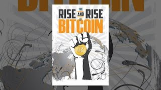 The Rise and Rise of Bitcoin(, 2014-10-10T02:00:38.000Z)