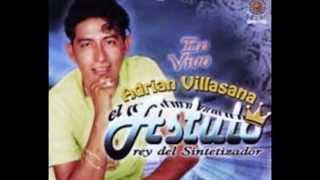 """Adrian Villasana """"el astuto"""" rey del sintetizador-LA GUITARRA Y LA MUJER"""