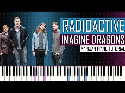 How To Play: Imagine Dragons - Radioactive | Piano Tutorial