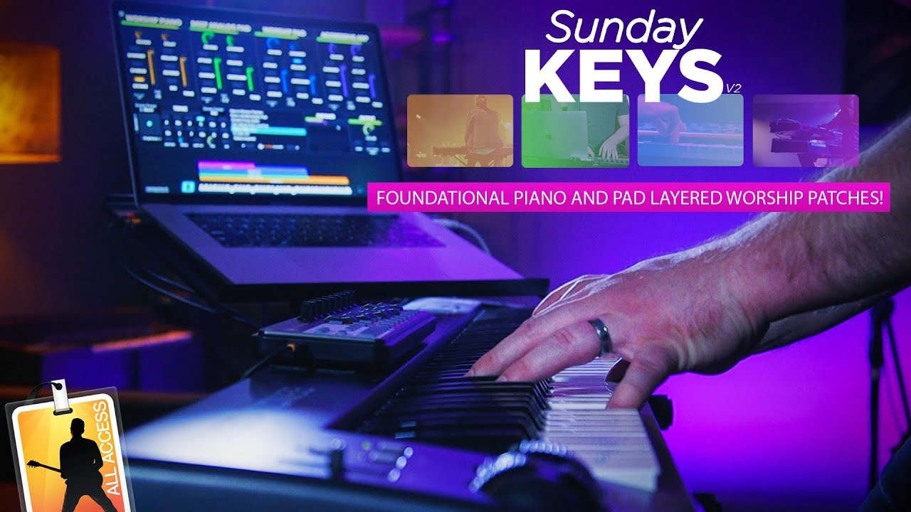 Foundational Piano and Pad Layered Worship Patches Demo - Sunday Keys  Version 2