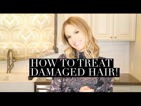 HOW TO TREAT DAMAGED HAIR!