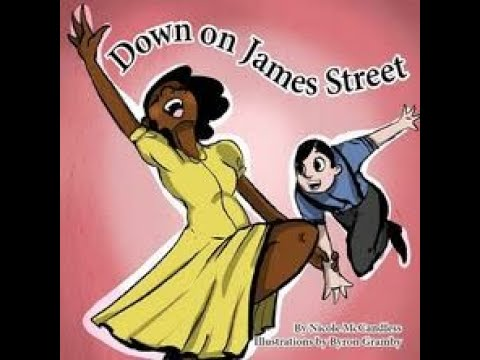 Author Nicole McCandless's new children's book Down on James Street - Published by Hard Ball Press