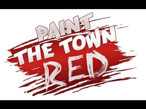 Видео: СМЕШНЫЕ МОМЕНТЫ, ПРИКОЛЫ PAINT THE TOWN RED