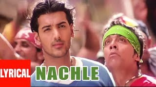 Nachle Lyrical Video | Lakeer | Daler Mehndi | A.R. Rahman | Sunil Shetty,Sohail Khan,John Abraham