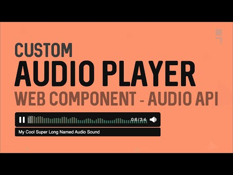 Custom Audio Player with Web Component and Web Audio API