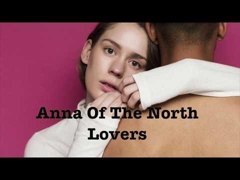 Anna For The North - Lovers (Lyrics 1080 HD)